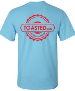 Toasted Bud Shirt